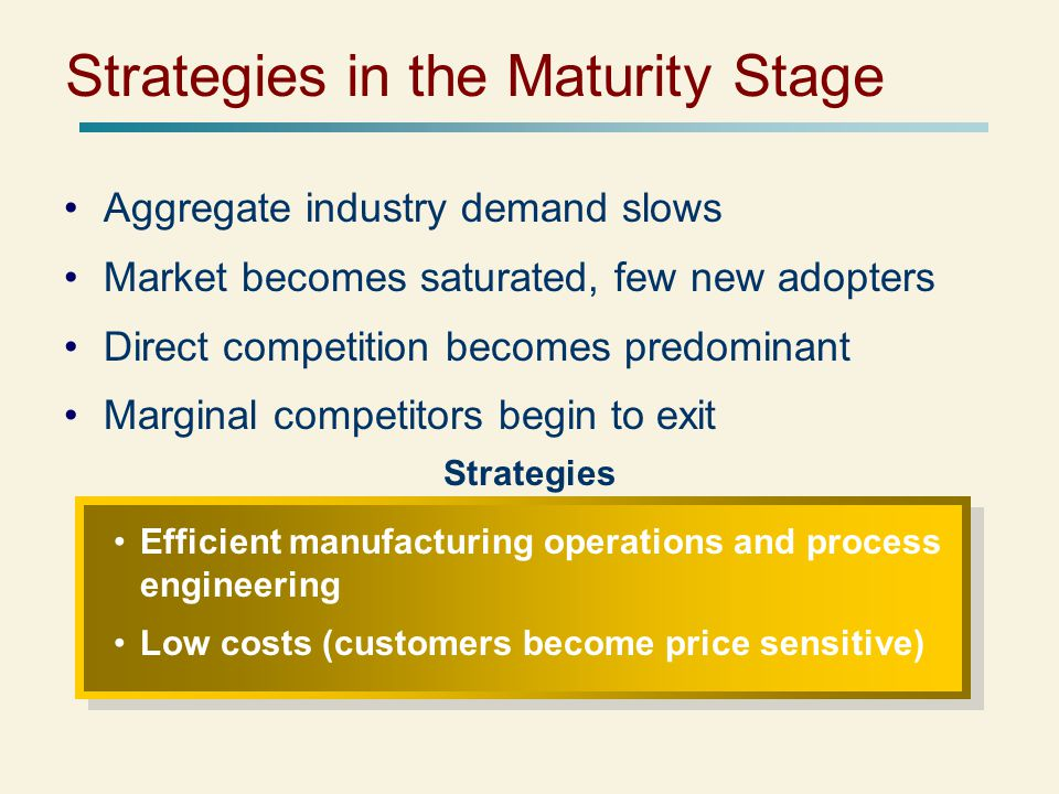 Strategies in the Maturity Stage