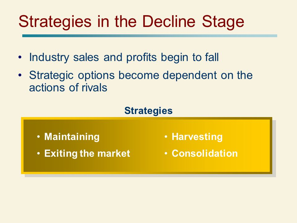 Strategies in the Decline Stage