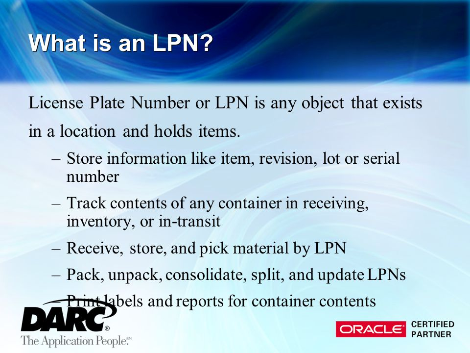 What is an LPN License Plate Number or LPN is any object that exists