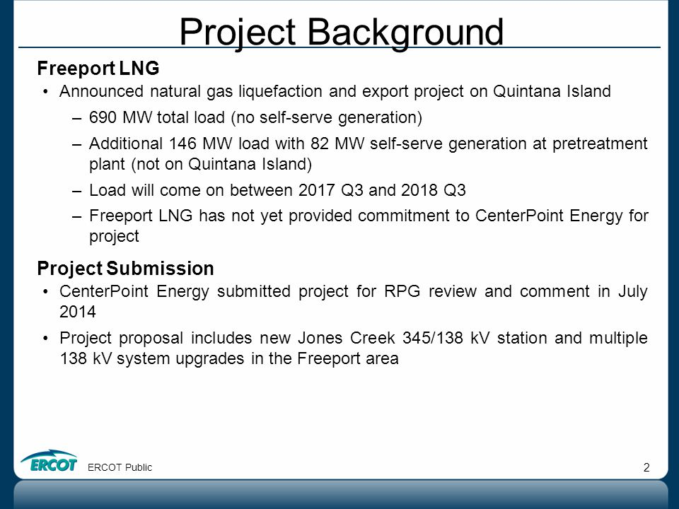 Project Background Freeport LNG Project Submission