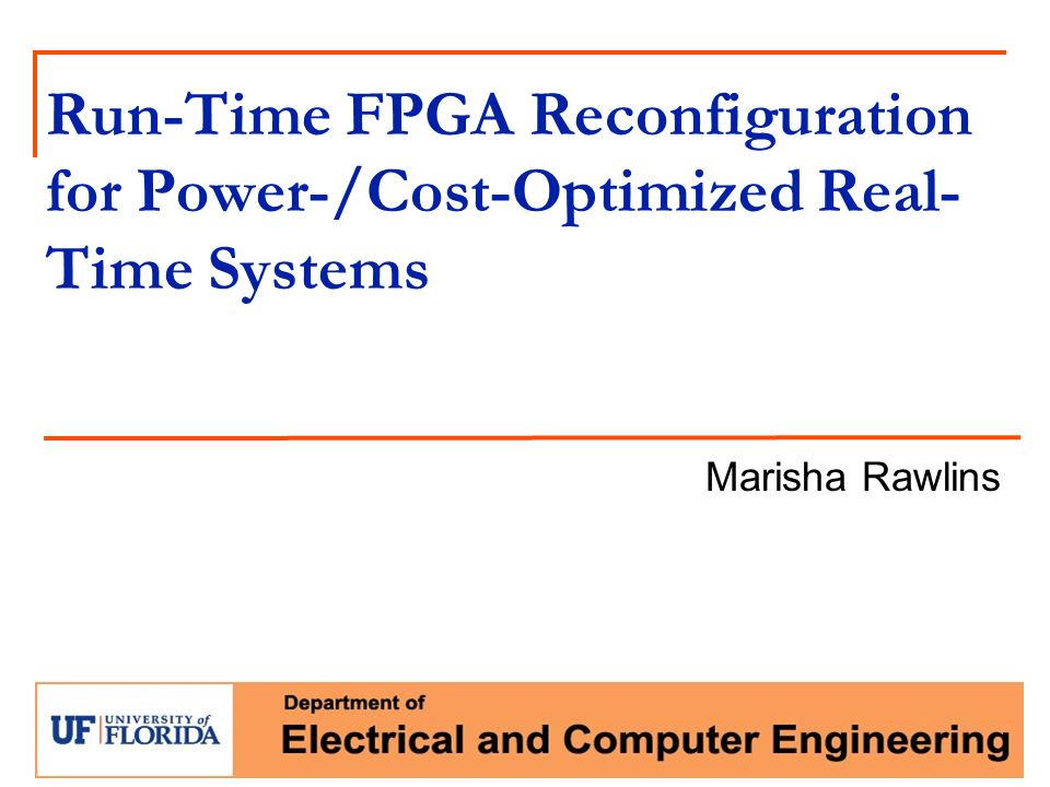 Run-Time FPGA Reconfiguration for Power-/Cost-Optimized Real-Time Systems