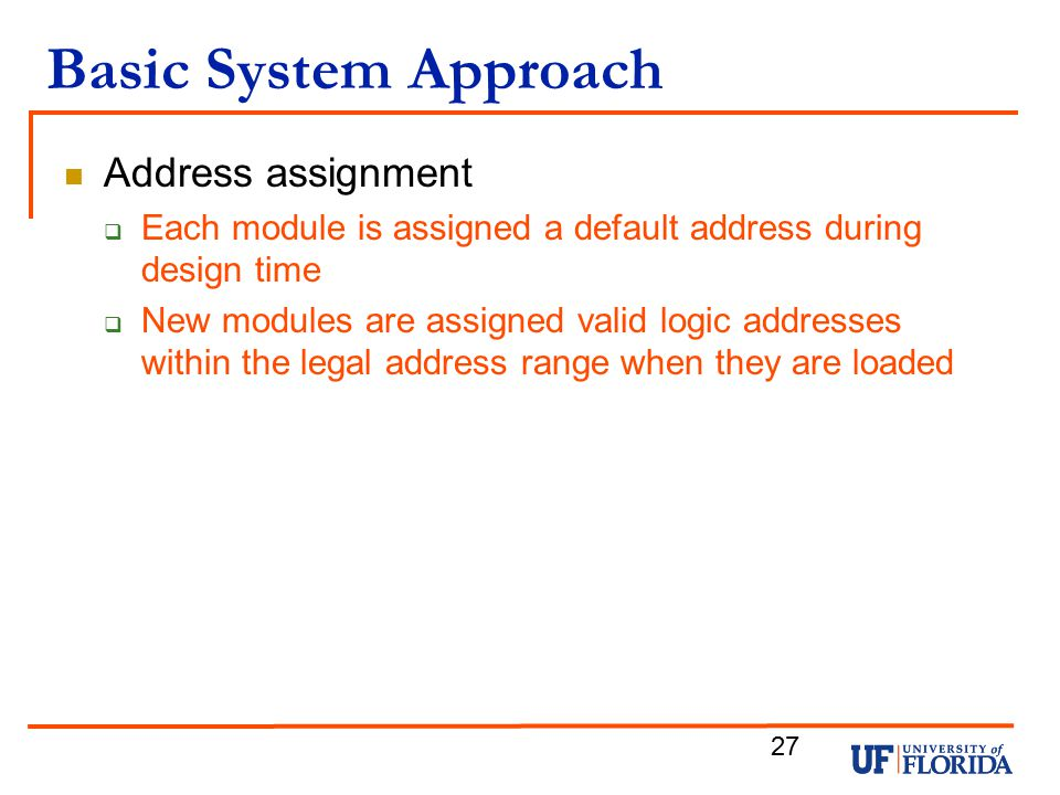 Basic System Approach Address assignment