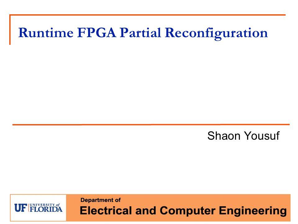 Runtime FPGA Partial Reconfiguration
