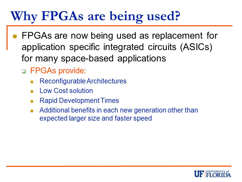 Why FPGAs are being used