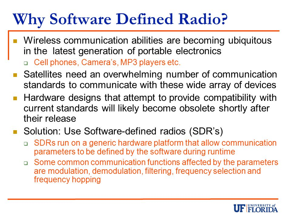 Why Software Defined Radio