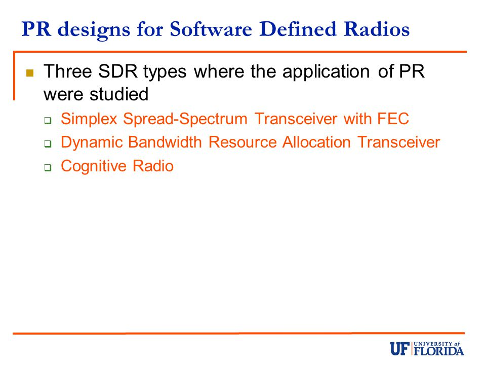 PR designs for Software Defined Radios