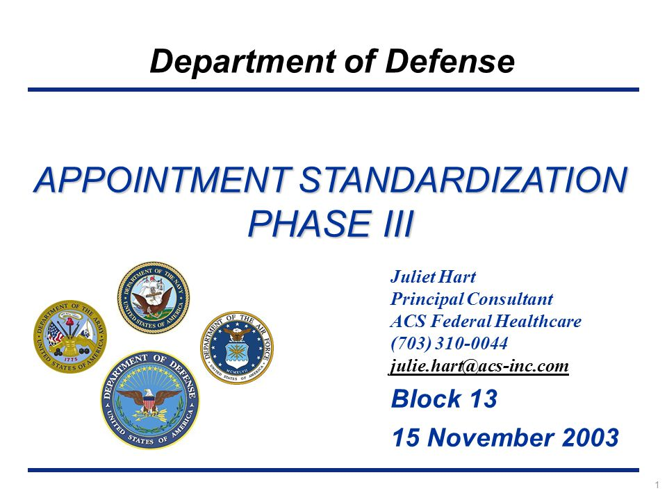 APPOINTMENT STANDARDIZATION PHASE III