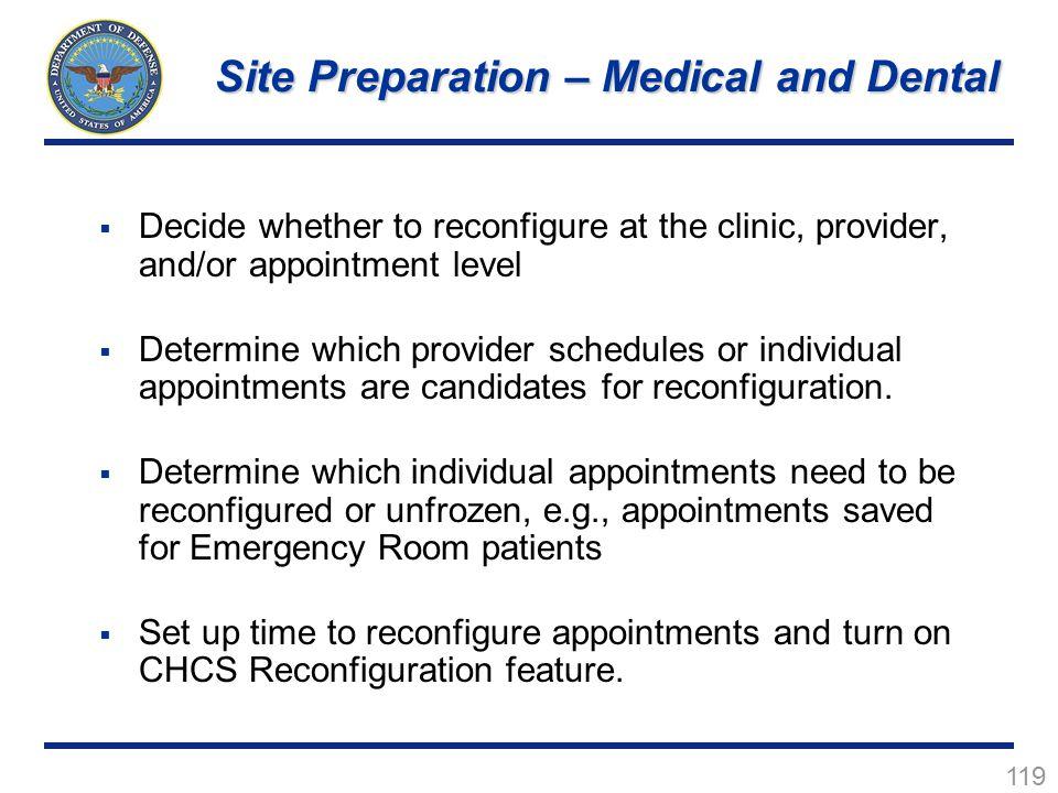 Site Preparation – Medical and Dental