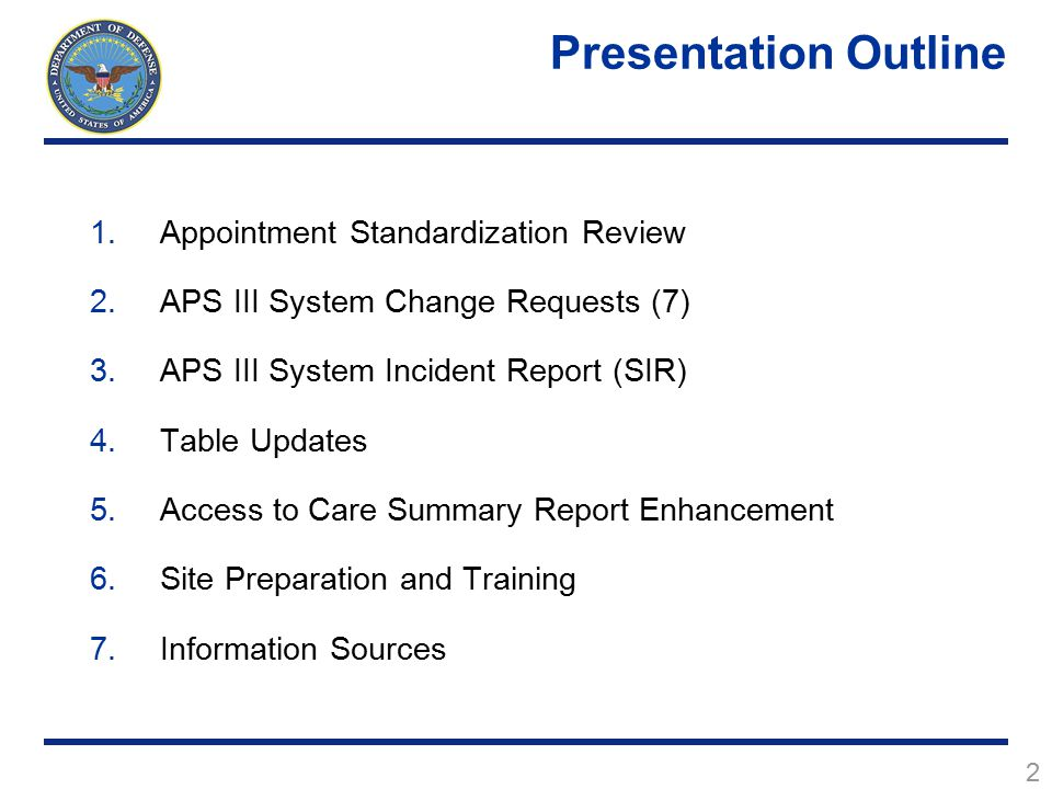 Presentation Outline Appointment Standardization Review