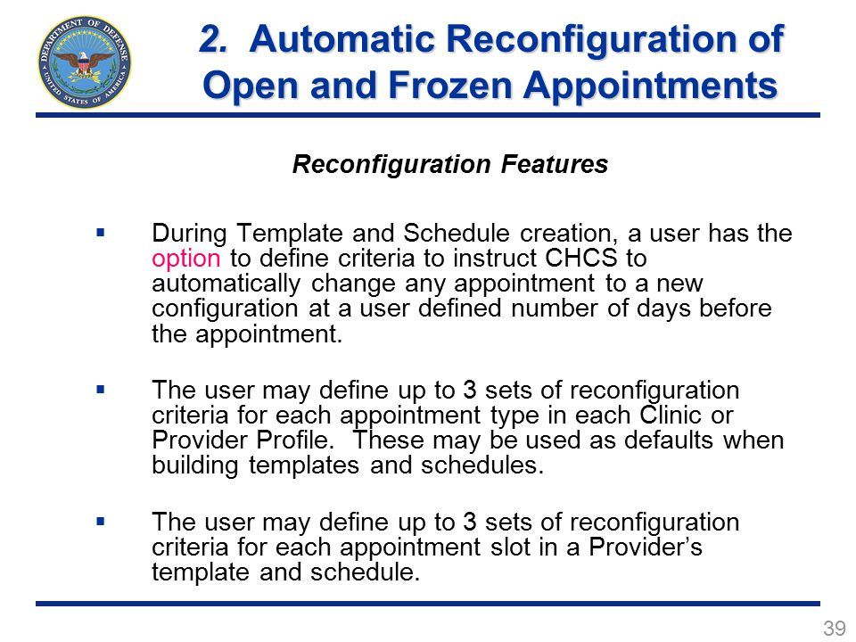 2. Automatic Reconfiguration of Open and Frozen Appointments