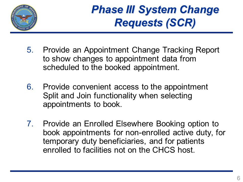 Phase III System Change Requests (SCR)