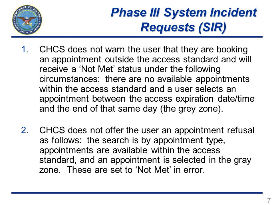 Phase III System Incident Requests (SIR)