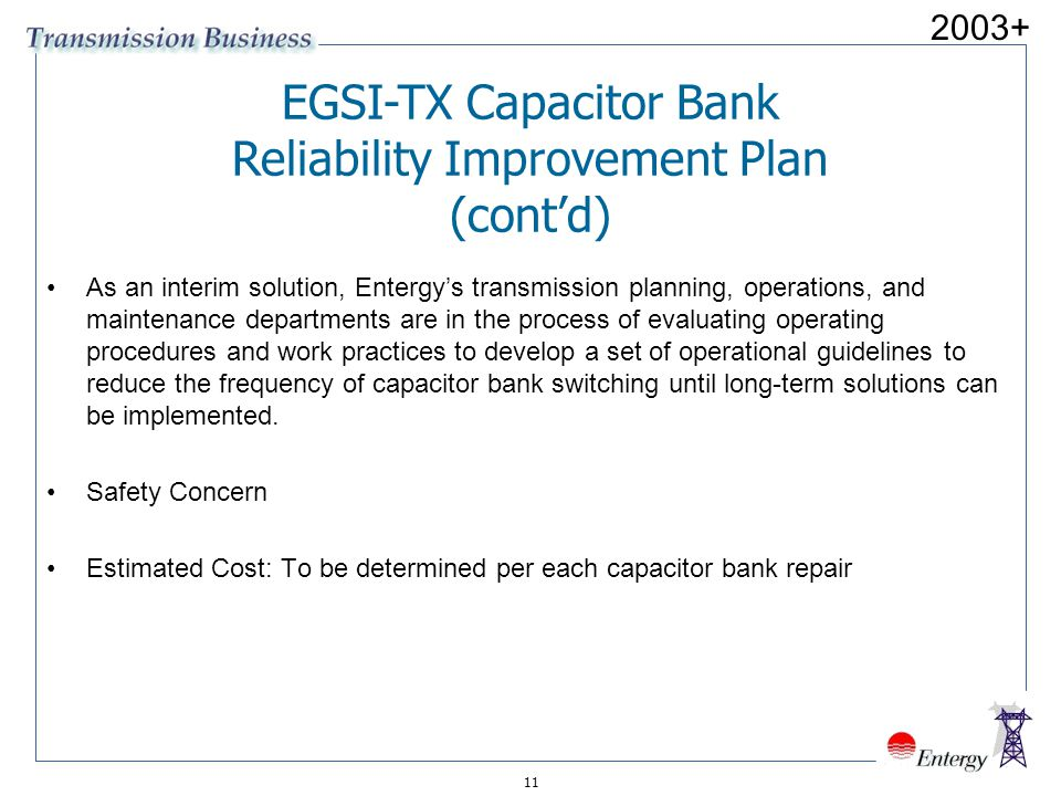 EGSI-TX Capacitor Bank Reliability Improvement Plan (cont'd)
