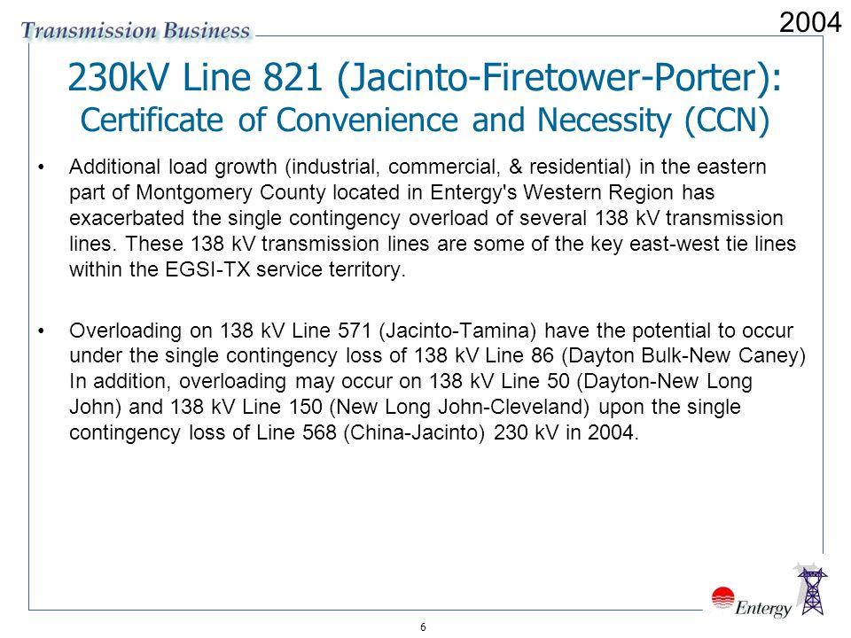 2004 230kV Line 821 (Jacinto-Firetower-Porter): Certificate of Convenience and Necessity (CCN)