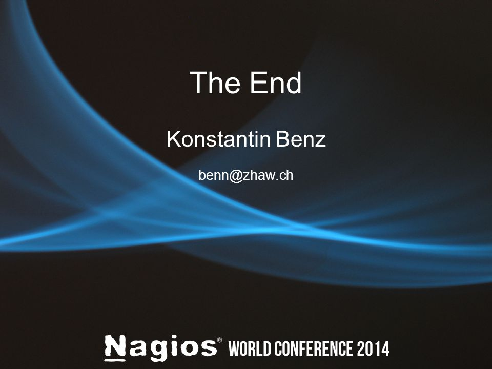 The End Konstantin Benz benn@zhaw.ch