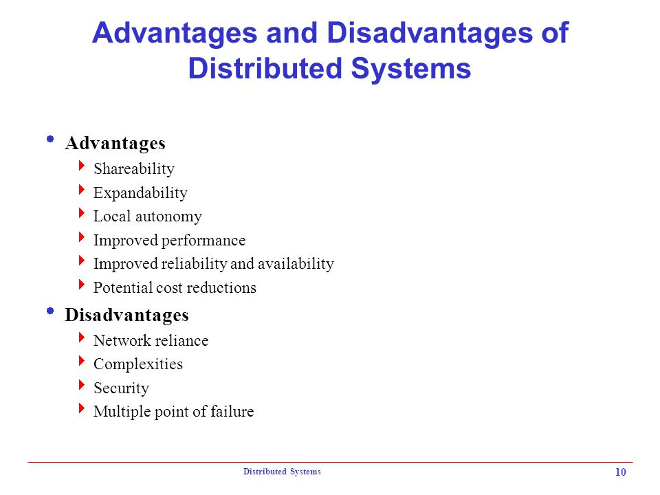 Advantages and Disadvantages of Distributed Systems