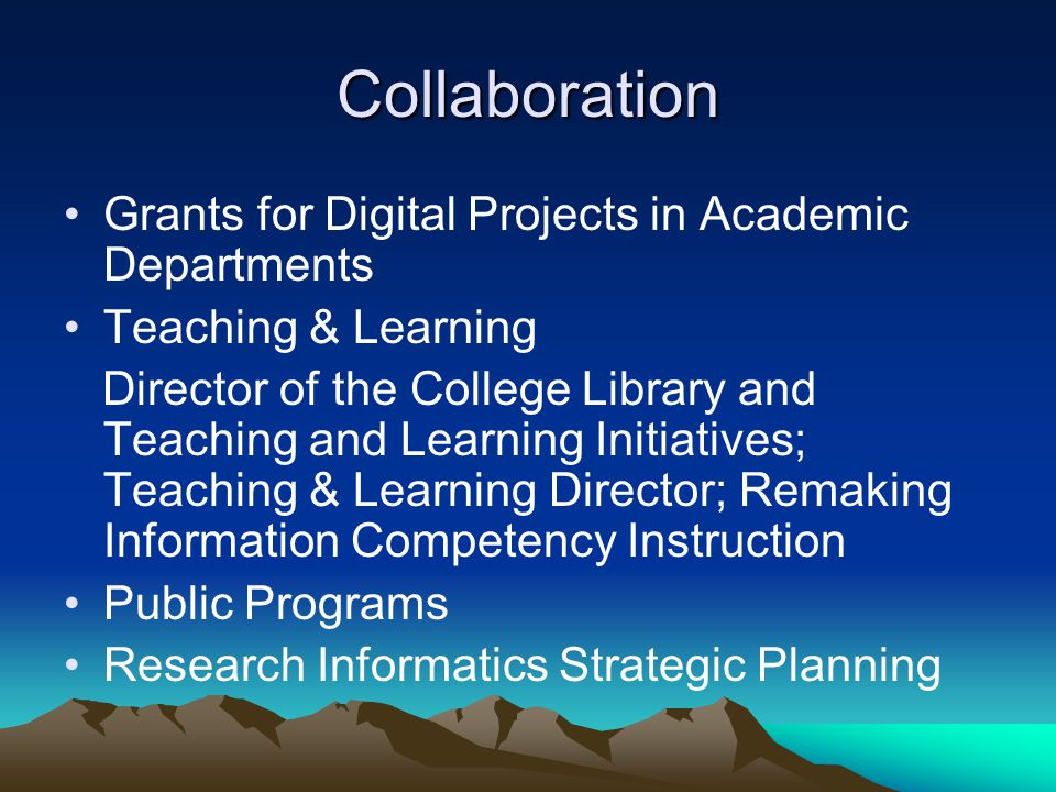 Collaboration Grants for Digital Projects in Academic Departments