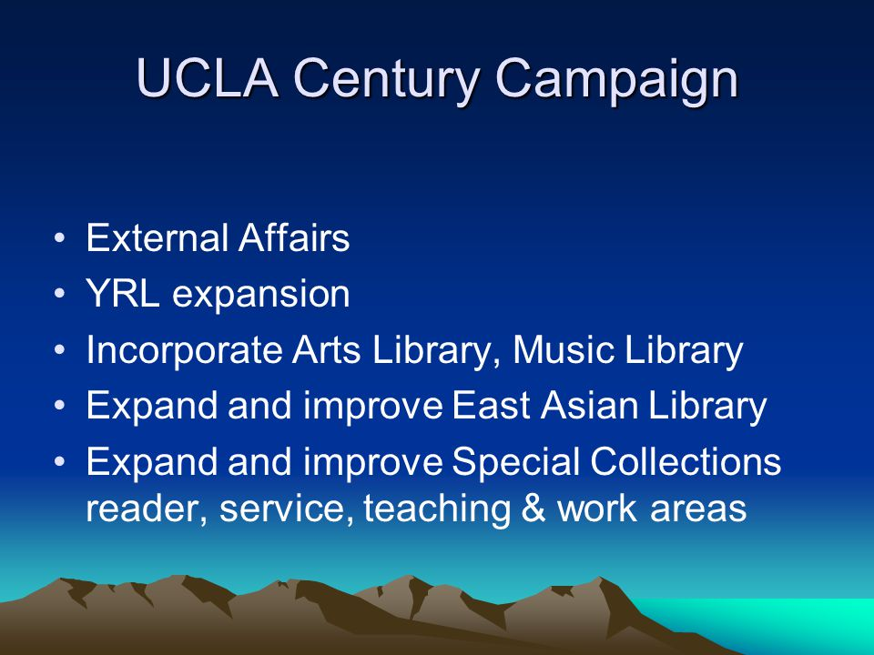 UCLA Century Campaign External Affairs YRL expansion