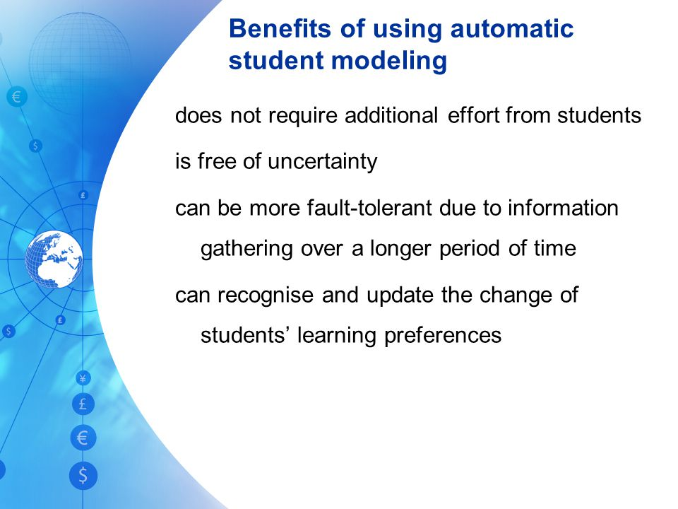Benefits of using automatic student modeling