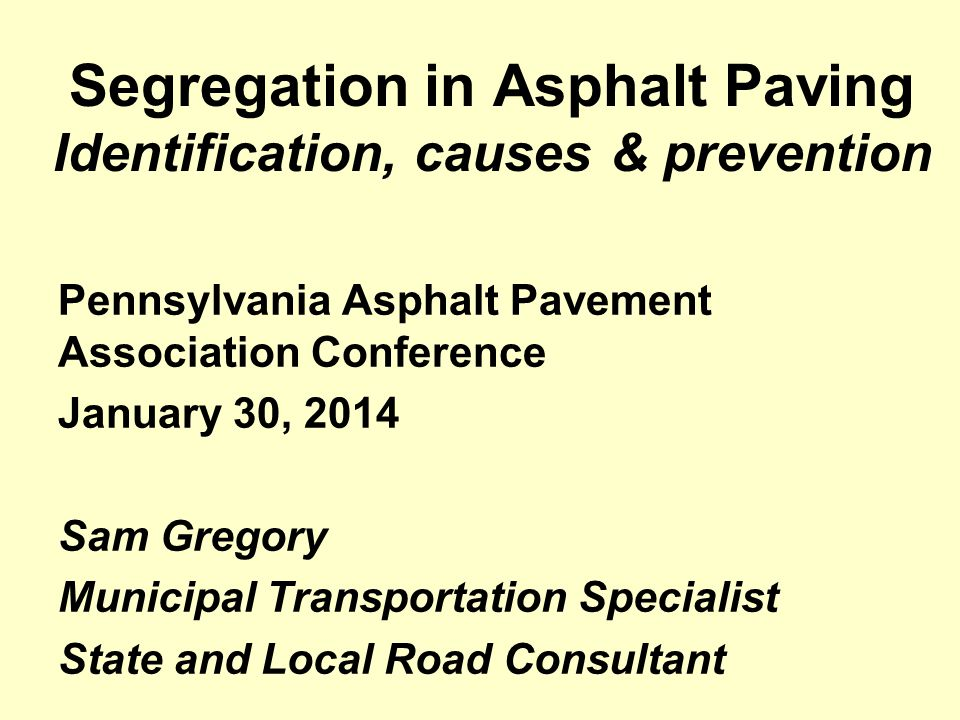 Segregation in Asphalt Paving Identification, causes & prevention