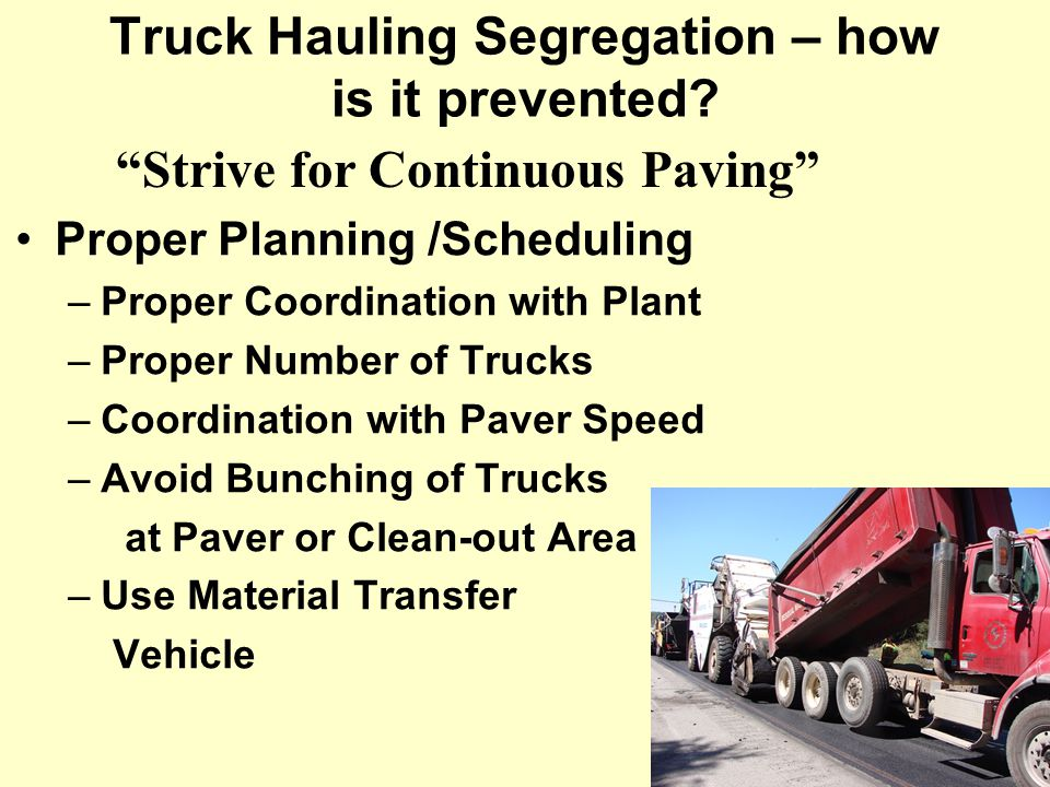 Truck Hauling Segregation – how is it prevented