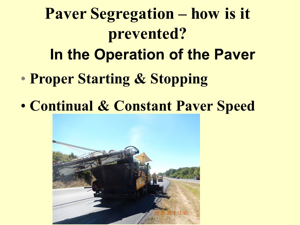 In the Operation of the Paver