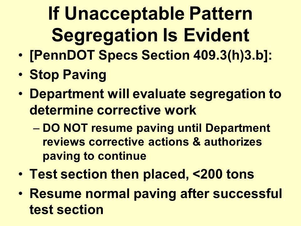 If Unacceptable Pattern Segregation Is Evident