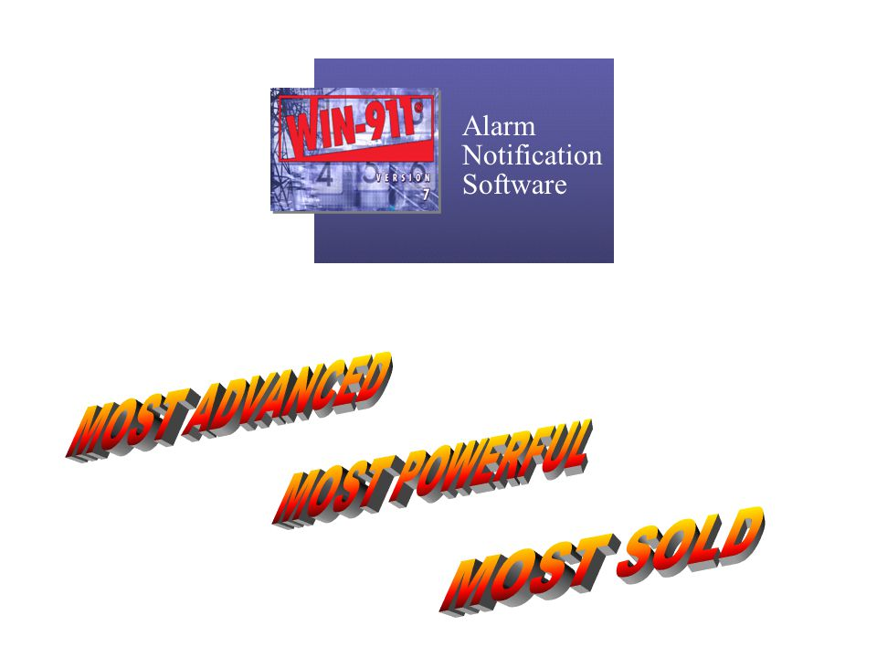 Alarm Notification Software MOST ADVANCED MOST POWERFUL MOST SOLD