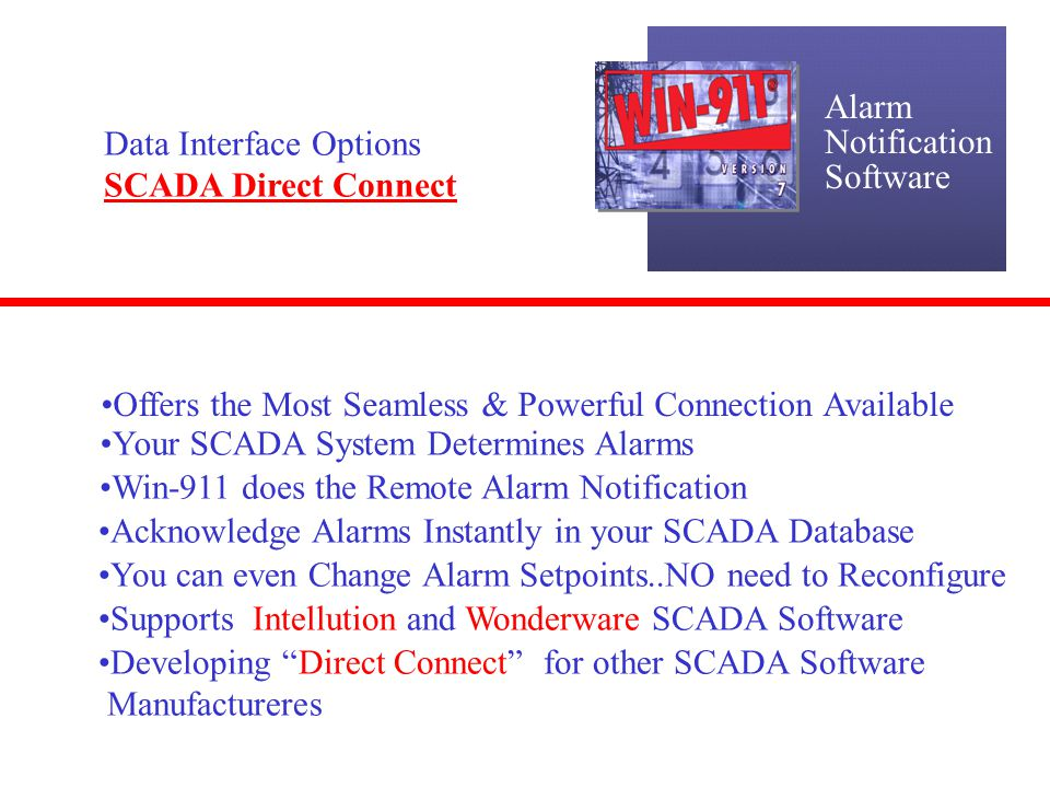 Alarm Notification. Software. Data Interface Options. SCADA Direct Connect. Offers the Most Seamless & Powerful Connection Available.
