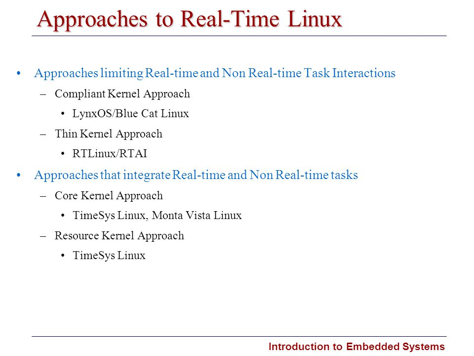 Approaches to Real-Time Linux