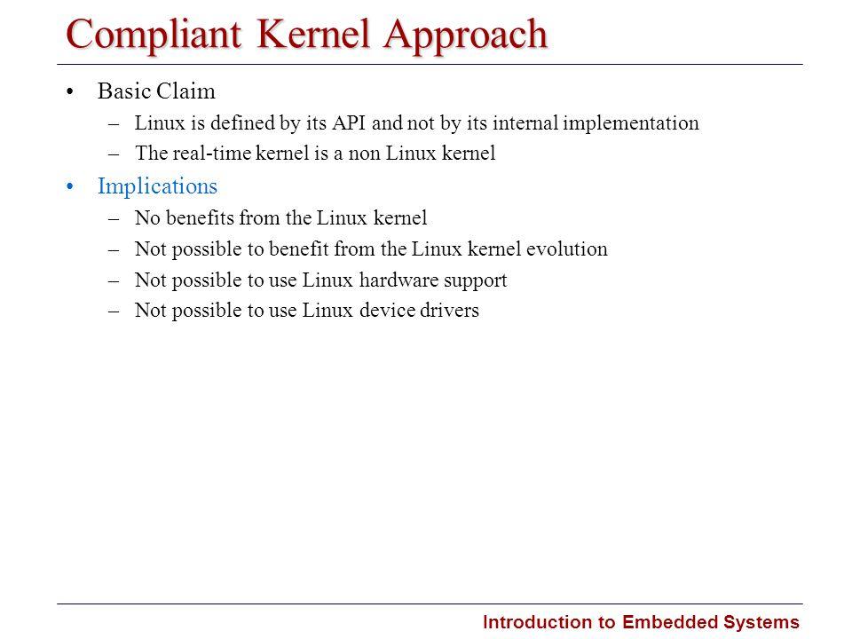 Compliant Kernel Approach