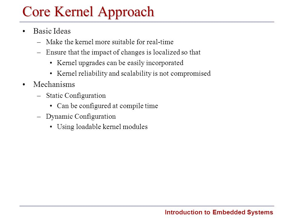 Core Kernel Approach Basic Ideas Mechanisms