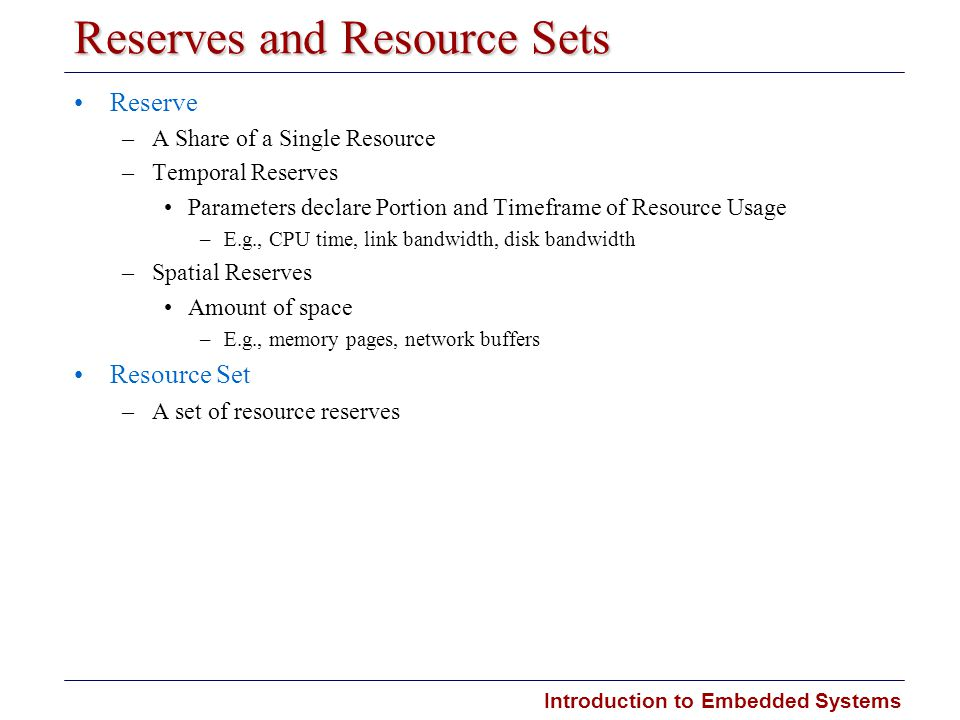 Reserves and Resource Sets