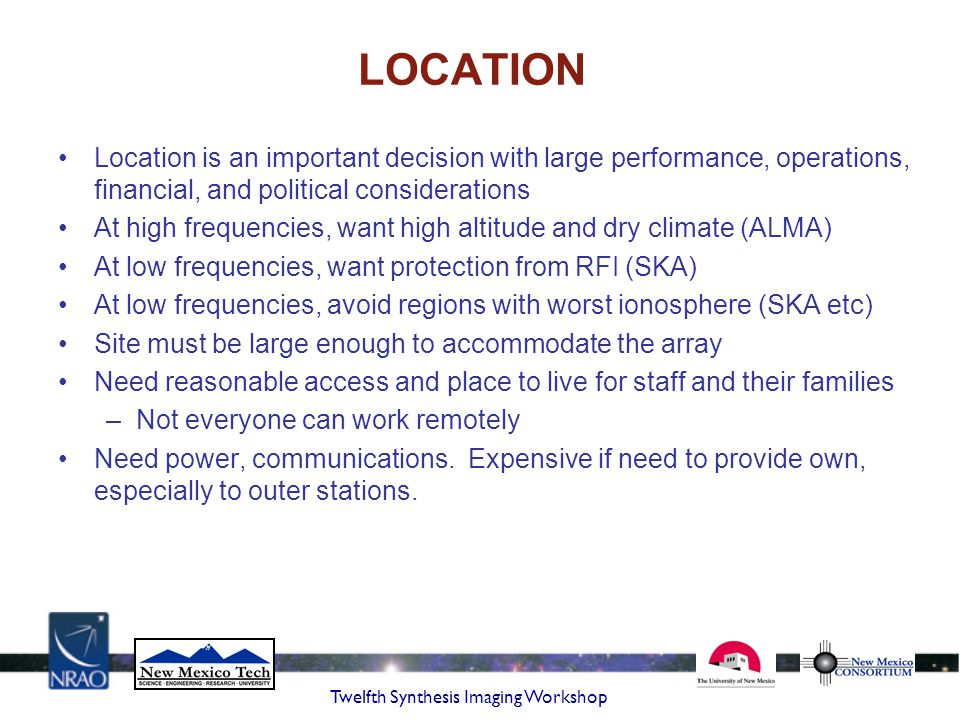 LOCATION Location is an important decision with large performance, operations, financial, and political considerations.