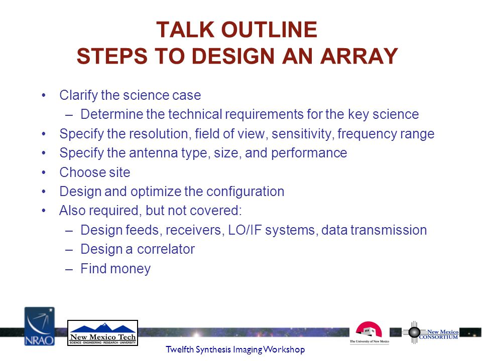 TALK OUTLINE STEPS TO DESIGN AN ARRAY