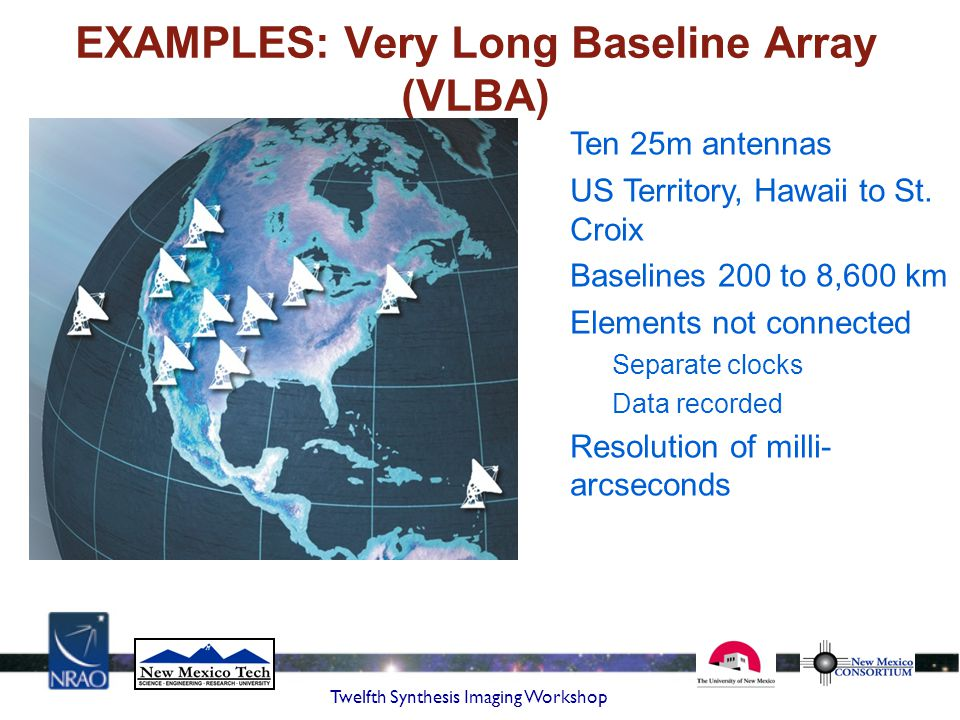 EXAMPLES: Very Long Baseline Array (VLBA)