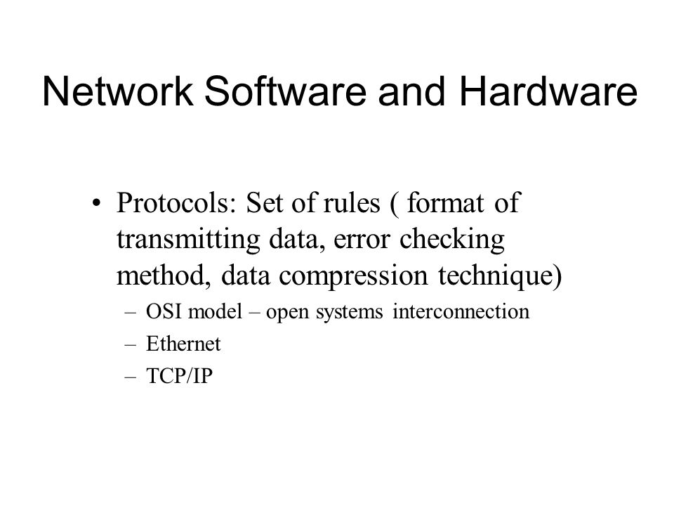 Network Software and Hardware
