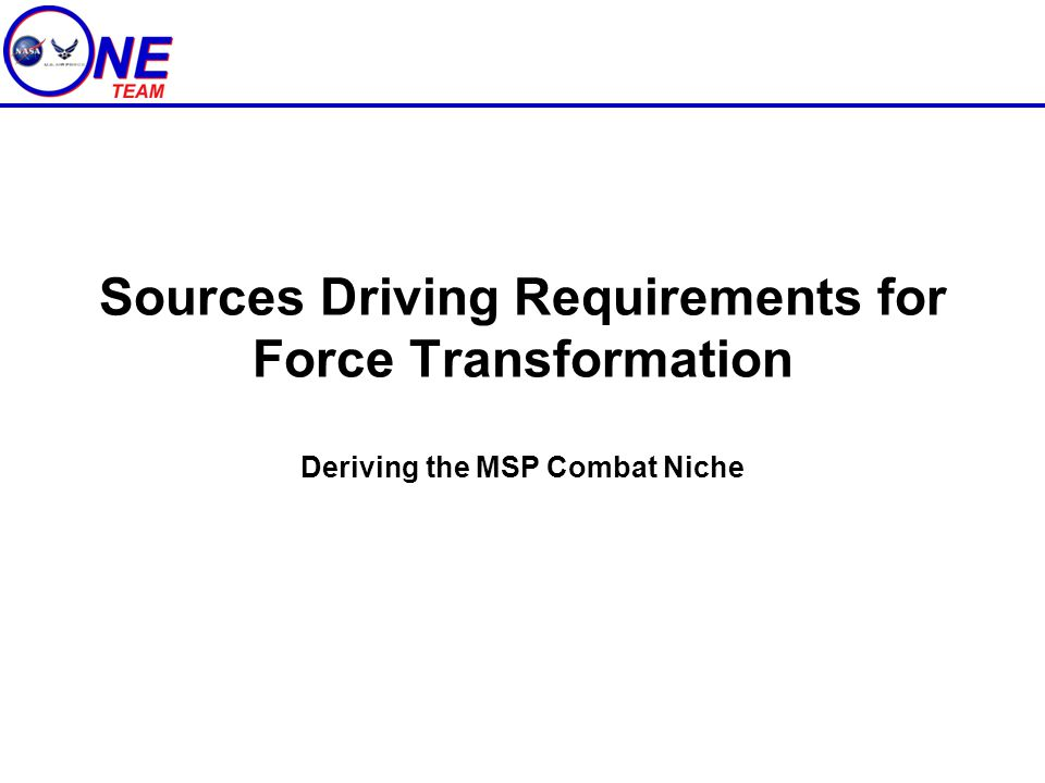 Sources Driving Requirements for Force Transformation