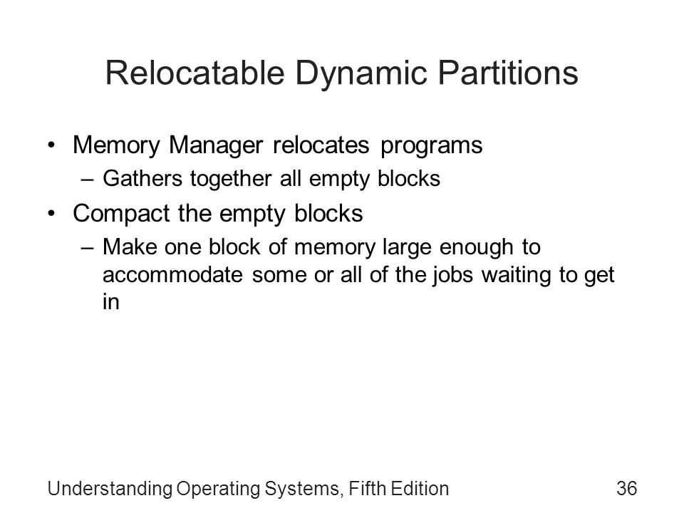 Relocatable Dynamic Partitions