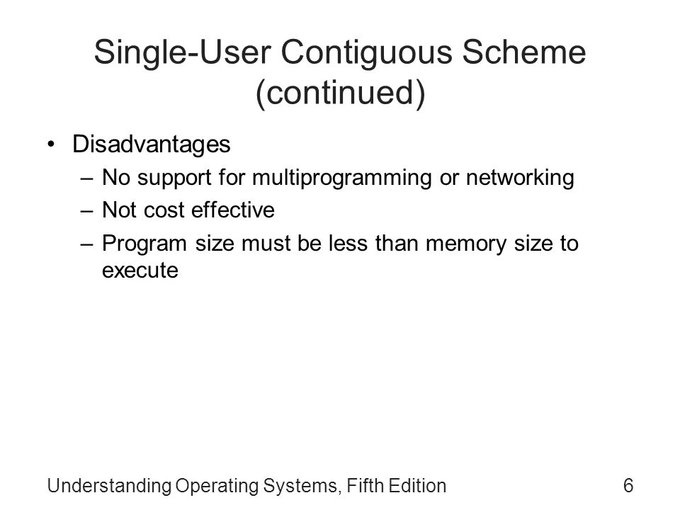 Single-User Contiguous Scheme (continued)