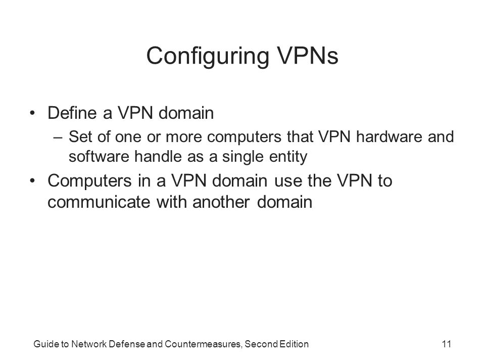 Configuring VPNs Define a VPN domain