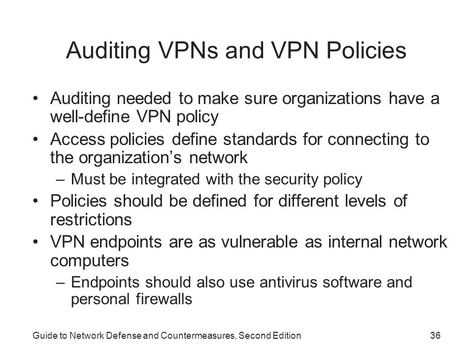 Auditing VPNs and VPN Policies