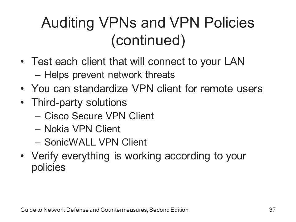 Auditing VPNs and VPN Policies (continued)