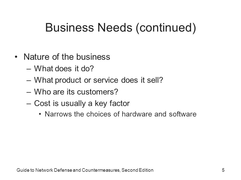 Business Needs (continued)