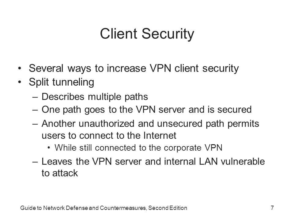 Client Security Several ways to increase VPN client security