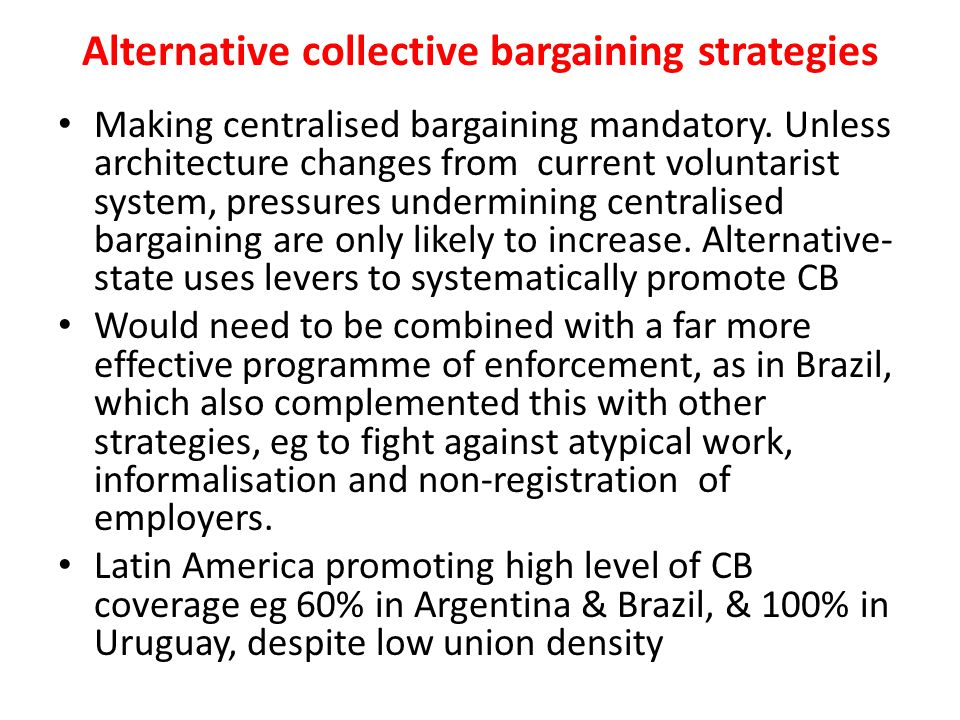 Alternative collective bargaining strategies