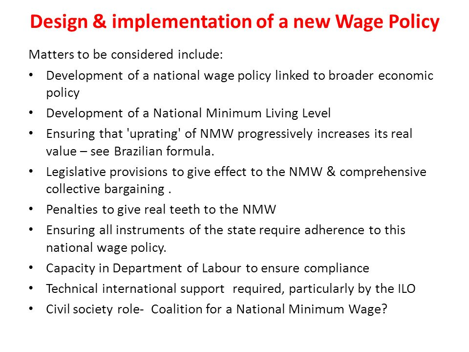 Design & implementation of a new Wage Policy
