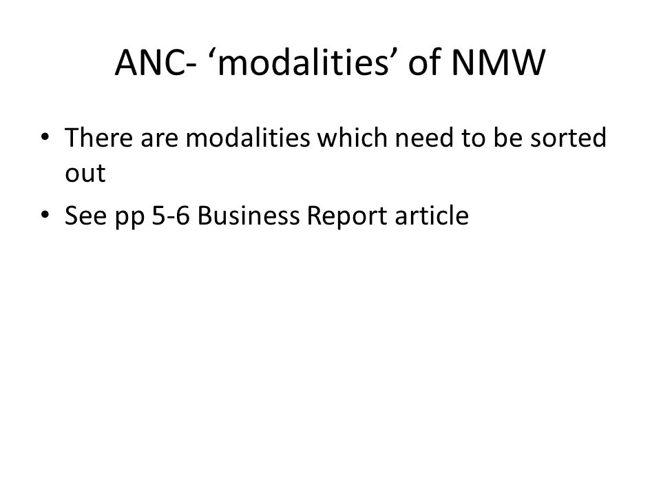 ANC- 'modalities' of NMW