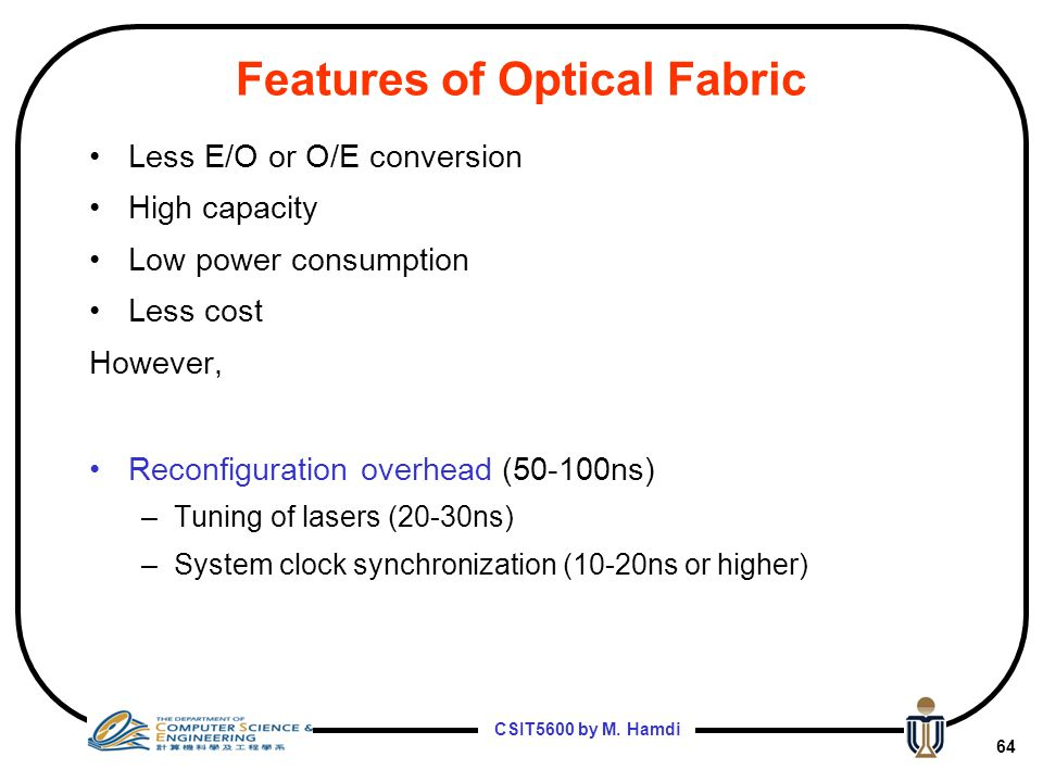 Features of Optical Fabric