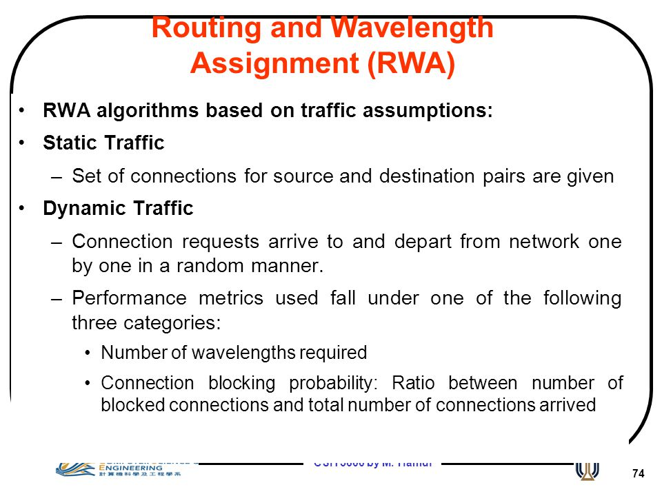 Routing and Wavelength Assignment (RWA)